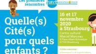 Les 1ères rencontres des acteurs et actrices de la petite enfance vont être organisées par l'association Le Furet, les 16 et 17 novembre 2020, à Strasbourg : deux journées consacrées […]