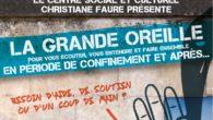 """En cette période difficile de confinement, le CSC Christiane Faure, à La Rochelle, a lancé l'idée d'un service d'écoute et d'entre aide, par téléphone baptisé """"La Grande Oreille"""". Que ce […]"""